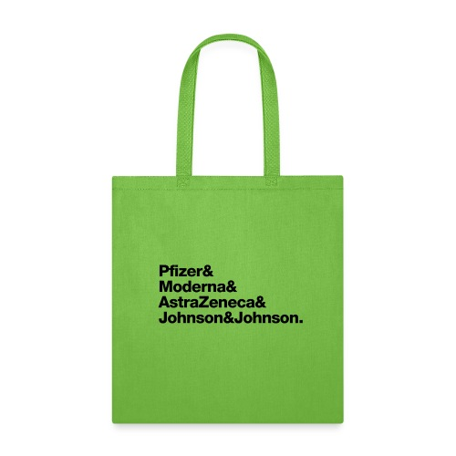 Covid Vaccines are Here! - Tote Bag