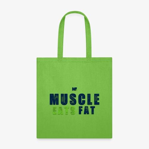 Muscle Eats Fat (Seahawks Blue) - Tote Bag