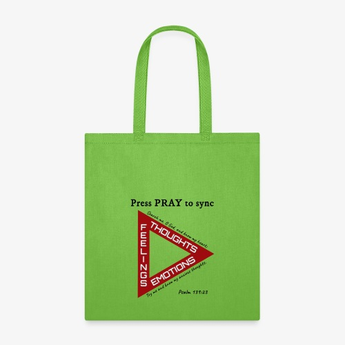 Press PRAY to Sync - Tote Bag