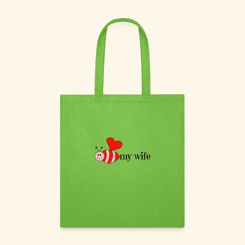 Valentines Day Bee My Wife Design - Tote Bag