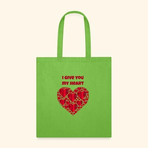 I Give You My Heart valentine - Tote Bag