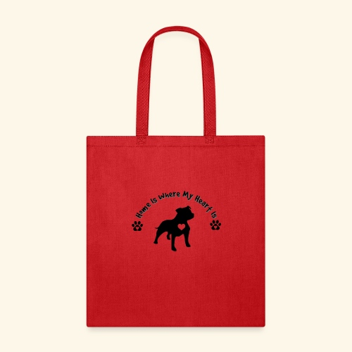 Home Is Where My Heart is Dog Lover Design - Tote Bag