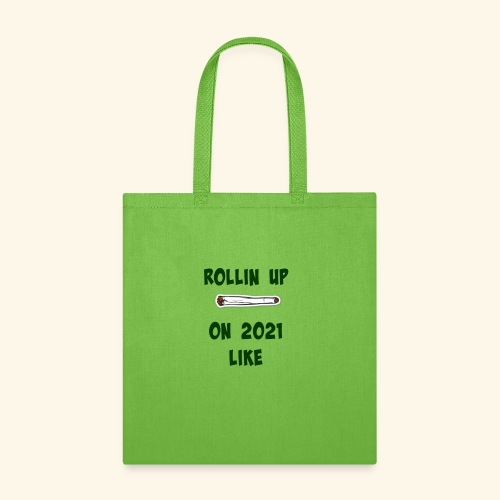 Rollin up on20201 like joint - Tote Bag