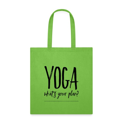 yoga what's your plan - Tote Bag