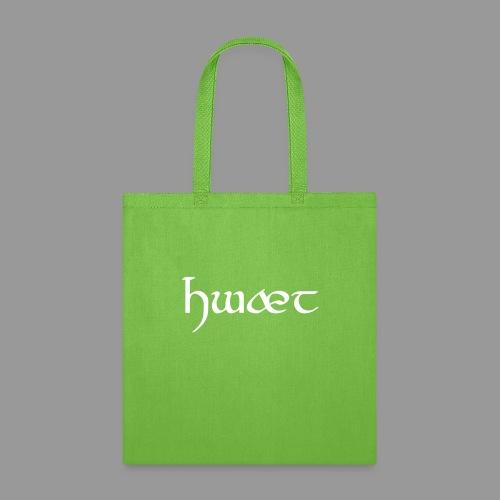 Hwæt - Tote Bag