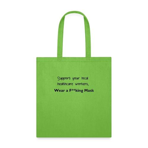 Wear a F**king Mask - Tote Bag