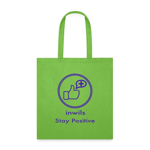 stay positive with inwils - Tote Bag