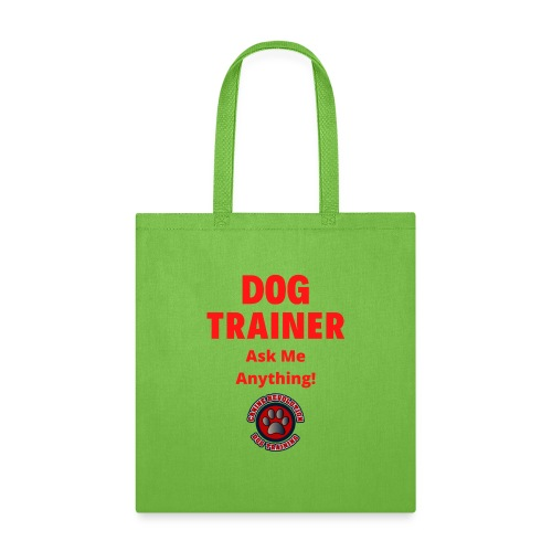 Dog Trainer Ask Me Anything - Tote Bag