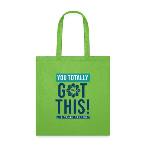 You Totally Got This - Color - Tote Bag