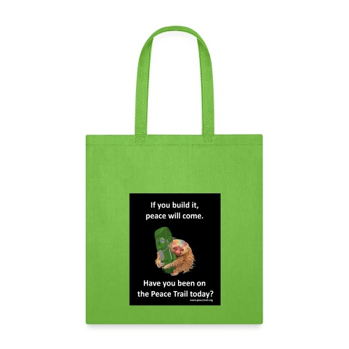 IfYouBuildItPeaceSloth_50 - Tote Bag