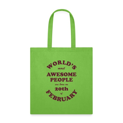 Most Awesome People are born on 20th of February - Tote Bag