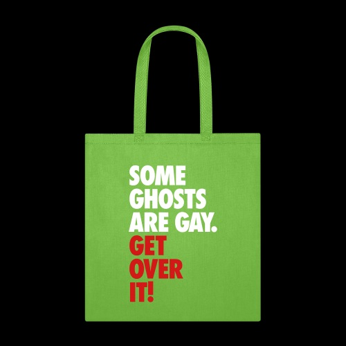 'Get over It' Gay Ghosts - Tote Bag