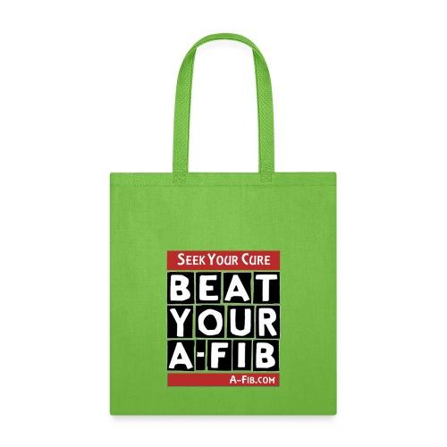 beatyourafib seek your cure block letters - Tote Bag