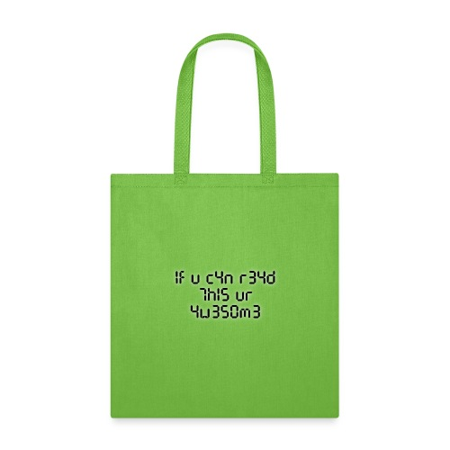 If you can read this, you're awesome - black - Tote Bag