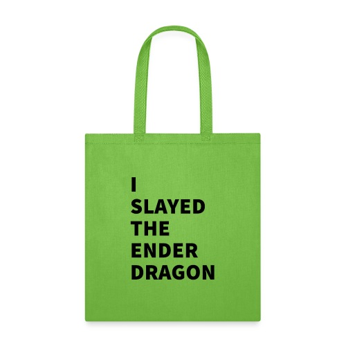 I SLAYED THE ENDER DRAGON - Tote Bag