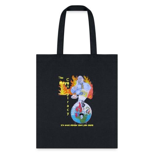 Mayo-Conspiracy - Tote Bag