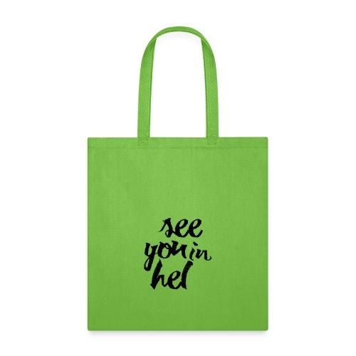 See You In Hel - Tote Bag