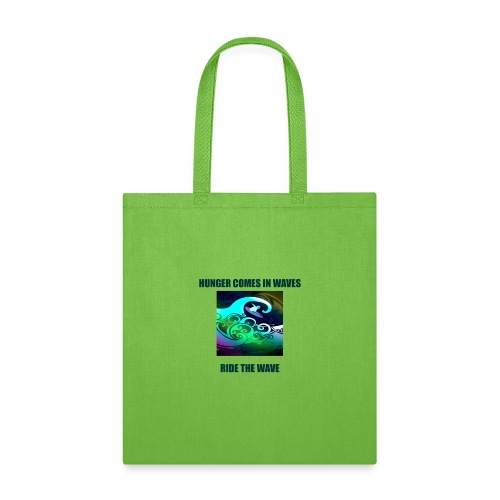 Hunger Comes In Waves - Tote Bag