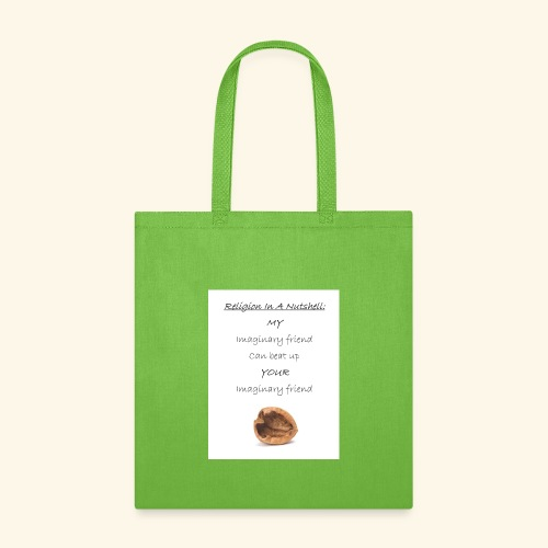 My Imaginary Friend Can Beat Up Yours - Tote Bag
