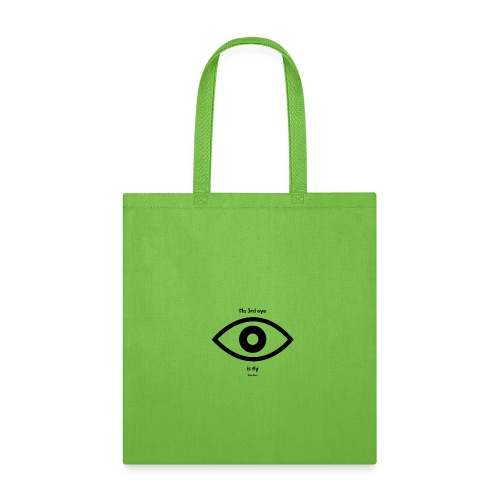 Ma 3rd eye is fly! - Tote Bag