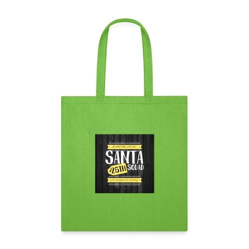 SANTA SQUAD - Tote Bag