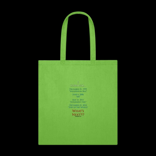 Survived... Whats Next? - Tote Bag