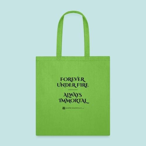Always Immortal (black) - Tote Bag