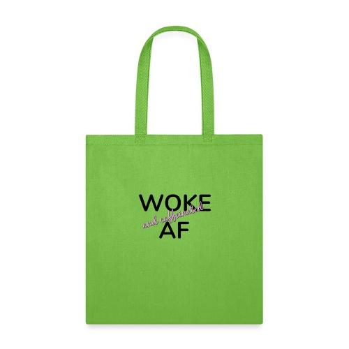 Woke & Caffeinated AF design - Tote Bag