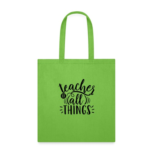 Teacher of All Things Teacher T-Shirts - Tote Bag