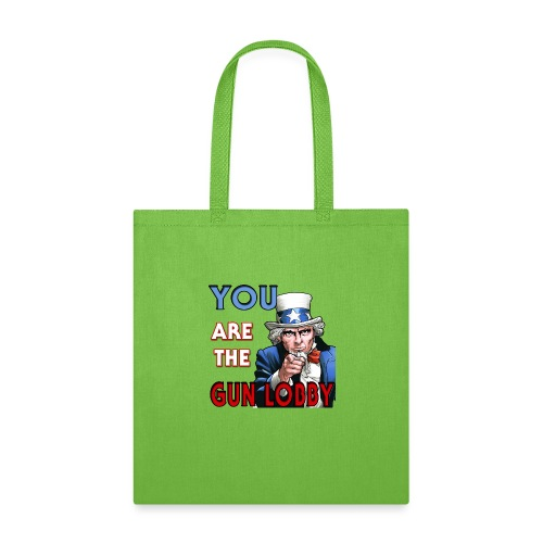 YOU Are The Gun Lobby - Tote Bag