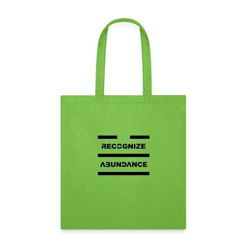 Recognize Abundance Black Letters - Tote Bag