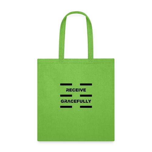 Receive Gracefully Black Letters - Tote Bag