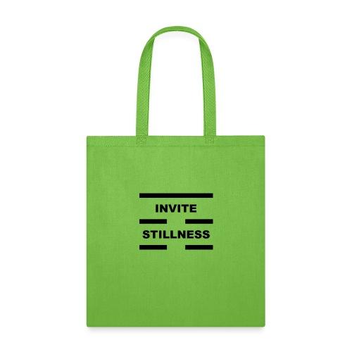 Invite Stillness Black Letters - Tote Bag