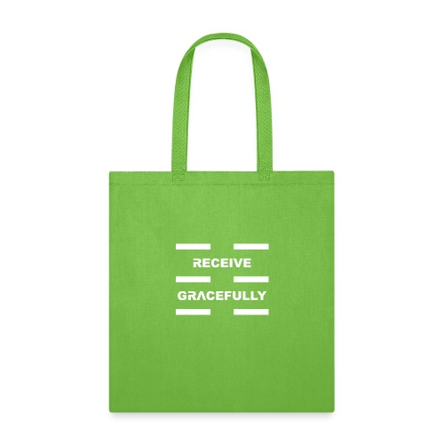 Receive Gracefully White Letters - Tote Bag