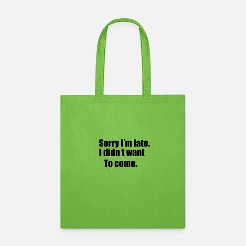 sorry - Tote Bag