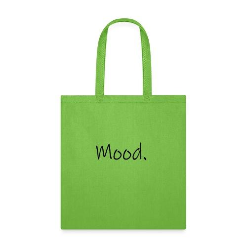 Mood. - Tote Bag
