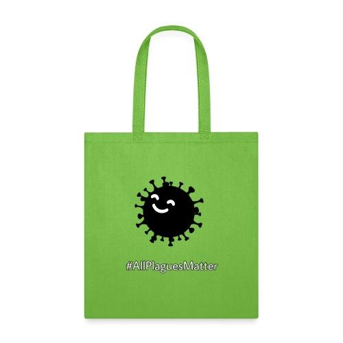 #AllPlaguesMatter - Tote Bag
