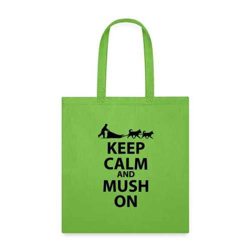Keep Calm & MUSH On - Tote Bag