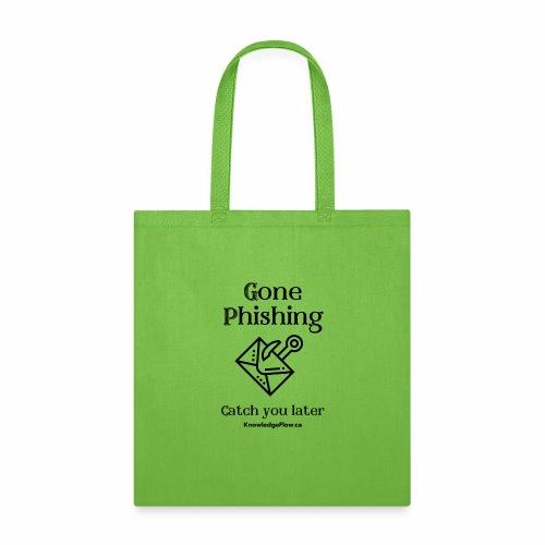 Gone Phishing - Tote Bag
