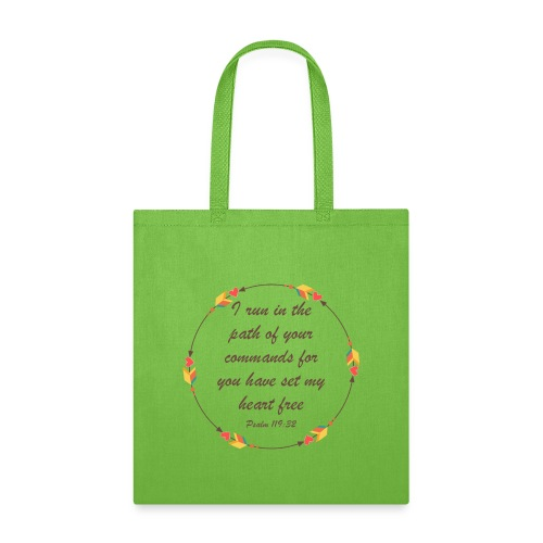 Psalm 119 32 - Tote Bag