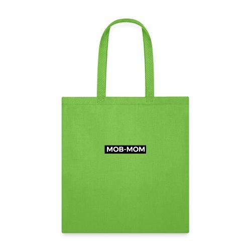 MOB-MOM MOM OF BOYZ* - Tote Bag