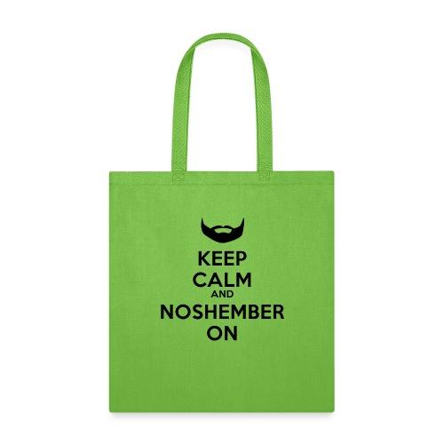 Keep Cal and Noshember On - Tote Bag