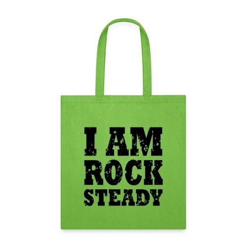 WPC I Am Rock Steady T sh - Tote Bag