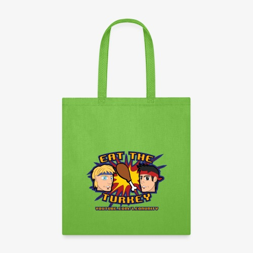 Eat the Turkey - Tote Bag