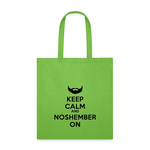 Keep Cal and Noshember On - Tote Bag