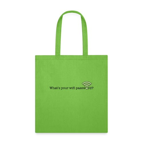 What's your wifi password? - Tote Bag