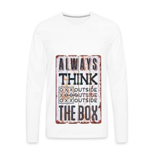 Always think outside the box - Men's Premium Long Sleeve T-Shirt