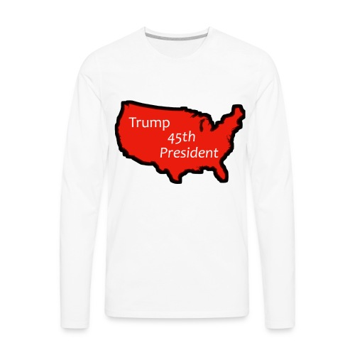 Trump 45th President (Bold Red USA) - Men's Premium Long Sleeve T-Shirt