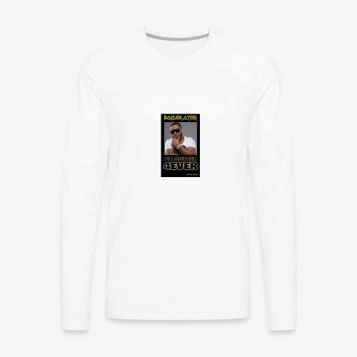 BOLDER STEEL PITTSBURGH 4EVER 1 - Men's Premium Long Sleeve T-Shirt