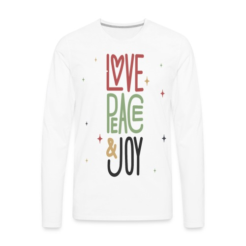 LOVE PEACE &JOY - Men's Premium Long Sleeve T-Shirt